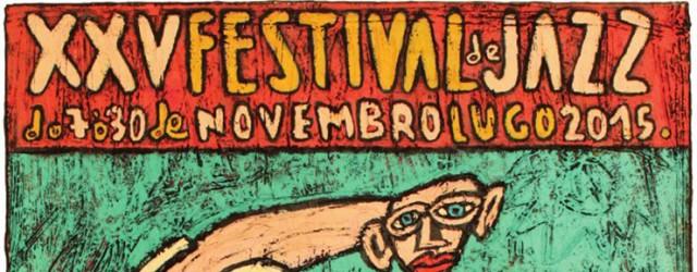 cartel2015_festivaldejazzlugo